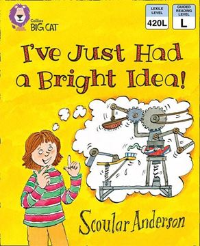 Resim  COLLINS BIG CAT : GREEN BAND5: I'VE JUST HAD A BRIGHT IDEA !