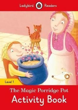 Resim  LADYBIRD: MAGIC PORRIDGE POD LEVEL 1 ACTIVITY BOOK